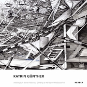 Katrin Günther: Climbing to the Upper Wild-Goose Trail