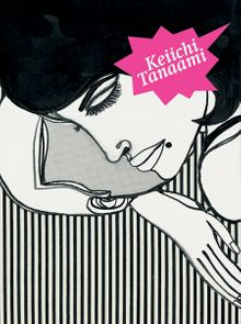 Keiichi Tanaami: Drawings and Collages 1967-1975