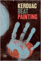 Kerouac: Beat Painting