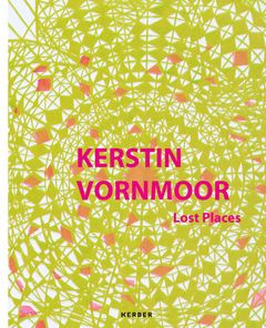 Kerstin Vornmoor: Lost Places