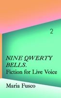 Maria Fusco: Nine Qwerty Bells