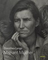 Dorothea Lange: Migrant Mother