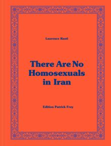 Laurence Rasti: There are no Homosexuals in Iran