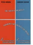 Lawrence Weiner: The Society Architect