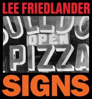 Lee Friedlander: Signs