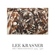 Lee Krasner: The Umber Paintings 1959–1962