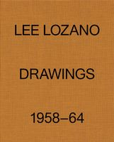 Lee Lozano: Drawings 1958–64