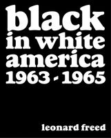 Leonard Freed: Black in White America