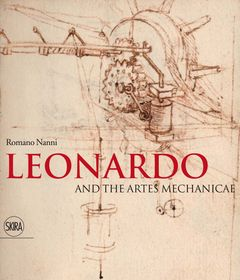 Leonardo and the Artes Mechanicae