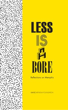 Less Is a Bore: Reflections on Memphis