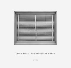 Lewis Baltz: The Prototype Works