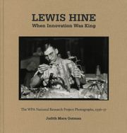 Lewis Hine: When Innovation Was King