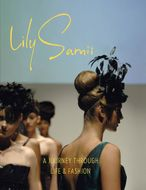Lily Samii: A Journey through Life and Fashion