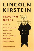 Lincoln Kirstein: Program Notes