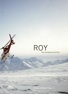 Lindy Roy: Architecture Of Risk