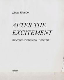 Linus Riepler: After the Excitement
