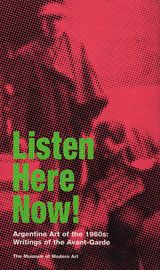 Listen Here Now! Argentine Art of the 1960s