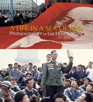 Liu Heung Shing: A Life in a Sea of Red