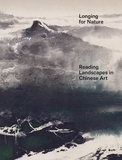 Longing for Nature: Hidden Meanings in Chinese Landscape Art
