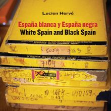 Lucien Hervé: White Spain and Black Spain