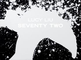 Lucy Liu: Seventy Two (Limited Edition)