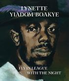 Lynette Yiadom-Boakye: Fly In League With The Night