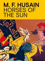 M.F. Husain: Horses of the Sun