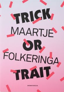 Maartje Folkeringa: Trick or Trait