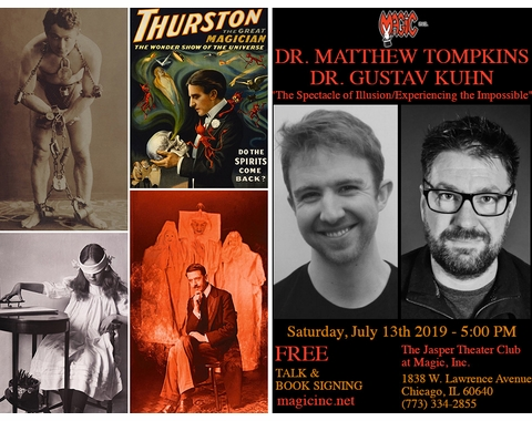 Magic Inc. presents 'The Spectacle of Illusion' author Matthew Tompkins & 'Experiencing the Impossible' author Gustav Kuhn in Chicago