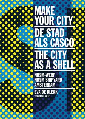 Make Your City: The City as a Shell