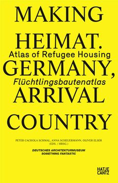 Making Heimat: Germany, Arrival Country