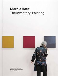 Marcia Hafif: The Inventory