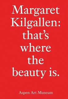 Margaret Kilgallen: that's where the beauty is.