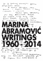 Marina Abramovi?: Writings 1960–2014