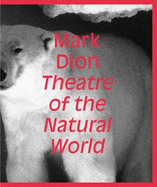 Mark Dion: Theatre of the Natural World