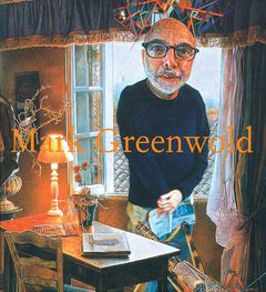 Mark Greenwold: A Moment of True Feeling
