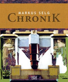 Markus Selg: Chronik