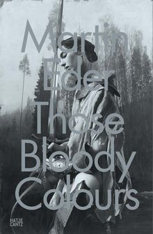 Martin Eder: Those Bloody Colours