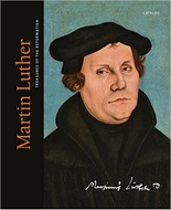 Martin Luther: Treasures of the Reformation