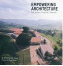 MASS Design Group: Empowering Architecture