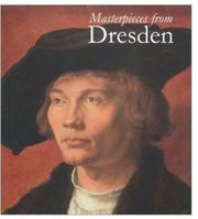 Masterpieces from Dresden