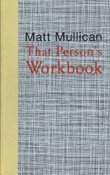 Matt Mullican: That Person's Workbook