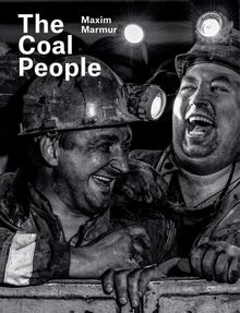 Maxim Marmur: The Coal People