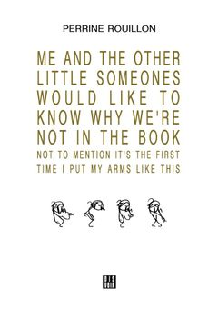 Me and the Other Little SomeOnes Would Like to Know Why We're Not in the Book