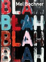 Mel Bochner: If the Colour Changes