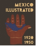 Mexico Illustrated 1920-1950