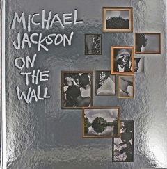 Michael Jackson: On the Wall