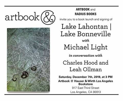 Michael Light to launch 'Lake Lahontan/Lake Bonneville' at Artbook @ Hauser & Wirth LA Bookstore