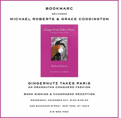 Michael Roberts and  Grace Coddington to launch 'GingerNutz Takes Paris' at Bookmarc NYC