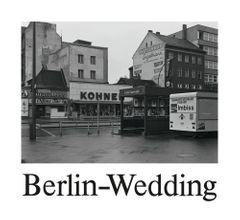 Michael Schmidt: Berlin-Wedding